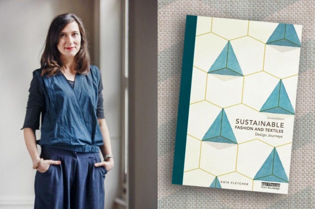 Kate Fletcher Profesor Mode Berkelanjutan dari Inggris